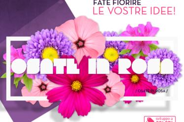 Osate in rosa. Fate fiorire le vostre idee!